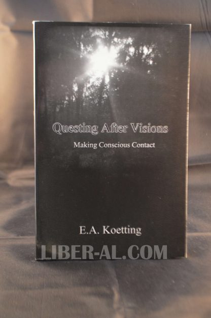 Questing After Visions: Making Conscious Contact