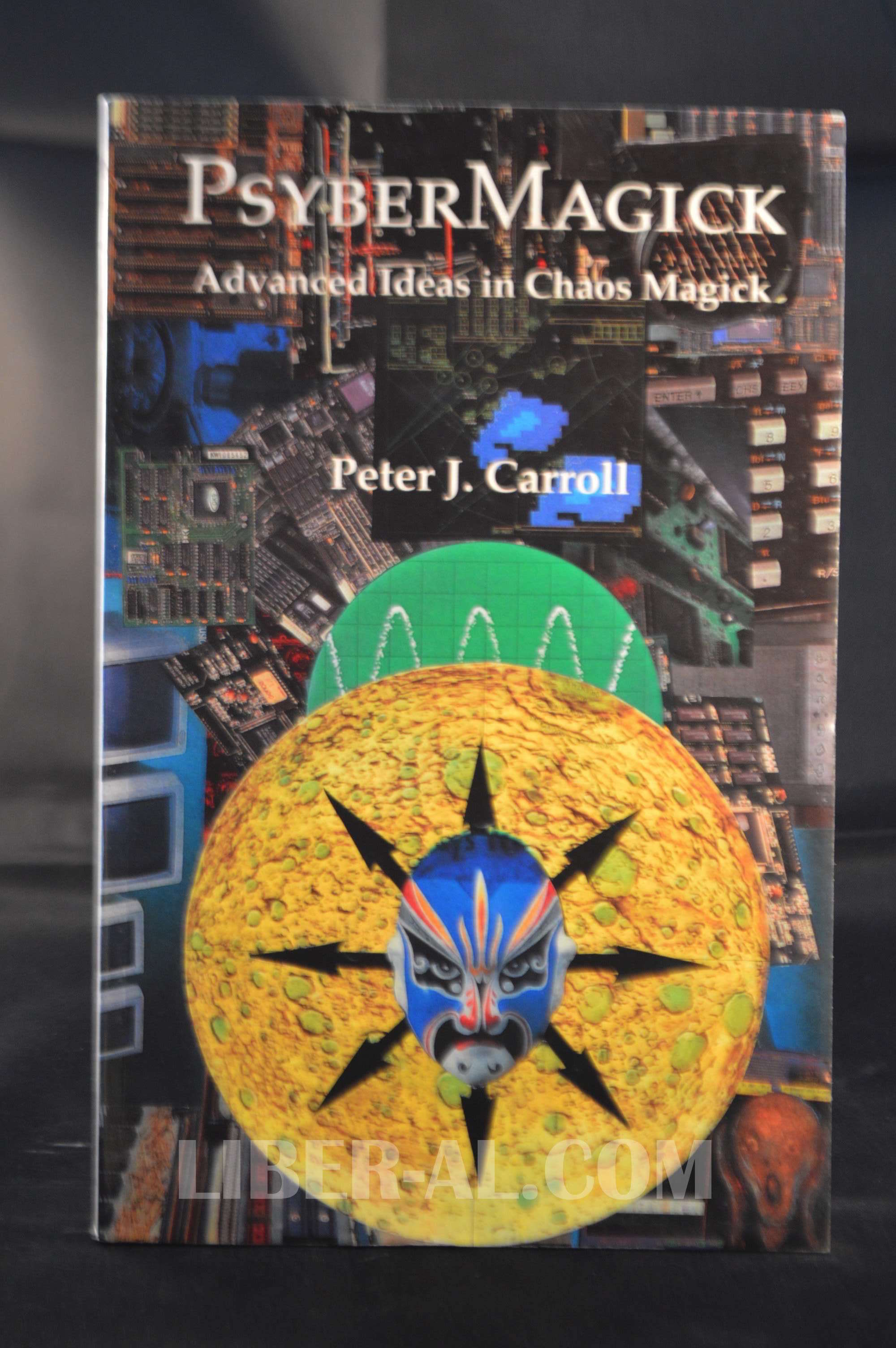 Psybermagick: Advanced Ideas in Chaos Magic