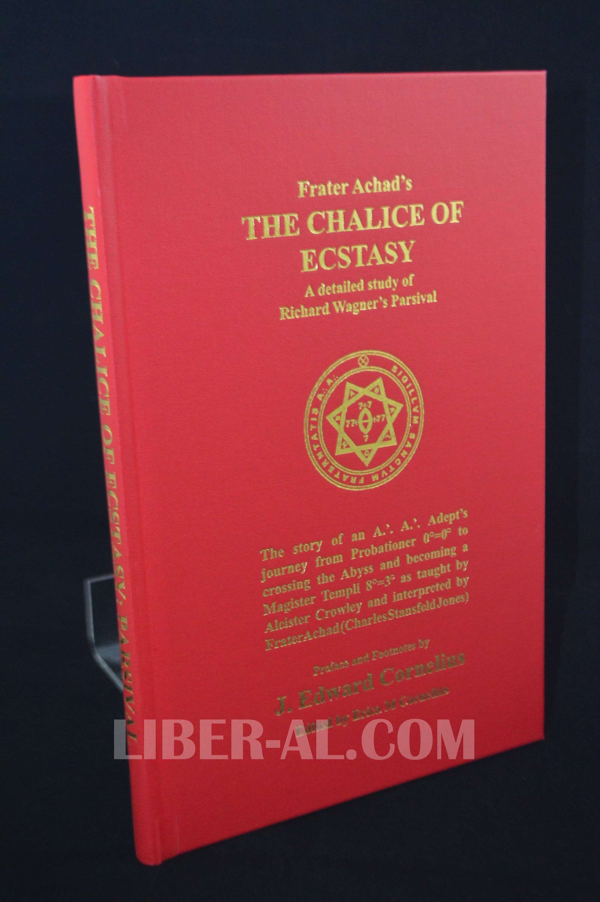 THE CHALICE OF ECSTASY (SIGNED)