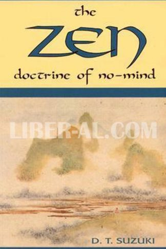 Zen Doctrine of No Mind: The Significance of the Sutra of Huineng