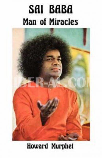 Sai Baba: Man of Miracles (Revised)