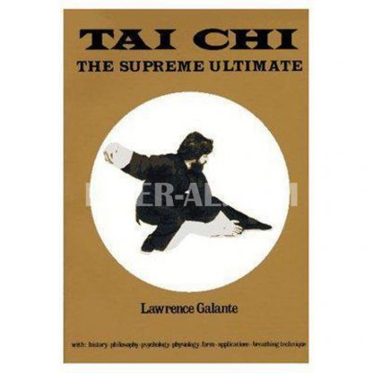 Tai Chi: The Supreme Ultimate (Revised)