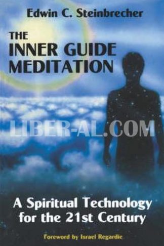 Inner Guide Meditation: A Spiritual Technology for the 21st Century (Revised)