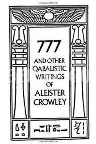 777 & Other Qabalistic Writings of Aleister Crowley (Revised)
