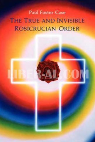 True and Invisible Rosicrucian Order (Revised)