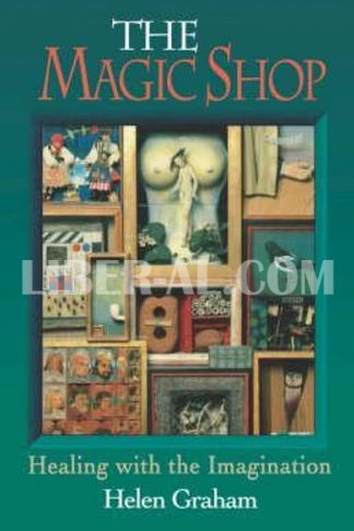 Magic Shop: Healing with the Imagination