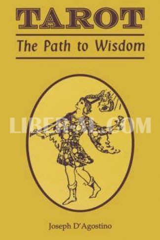 Tarot: The Path to Wisdom (Revised)