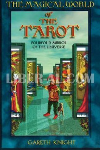 The Magical World of the Tarot (Revised)