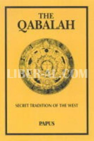 Qabalah: Secret Tradition of the West