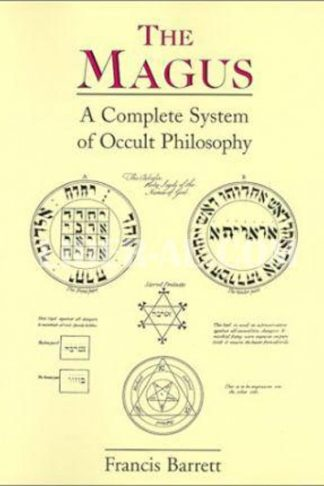 Magus: A Complete System of Occult Philosophy (Revised)
