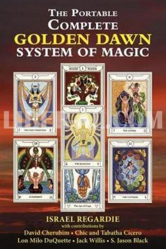 The Portable Complete Golden Dawn System of Magic