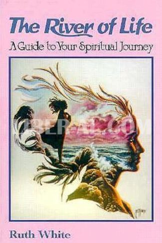 River of Life: Choices for Self-Transformation