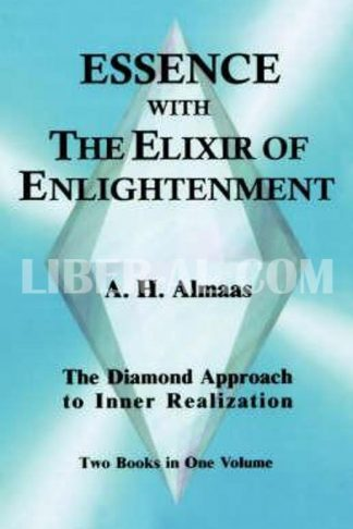 Essence with the Elixir of Enlightenment: The Diamond Approach to Inner Realization