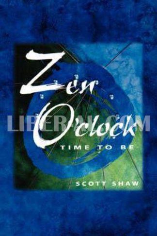 Zen O'Clock: Time to Be