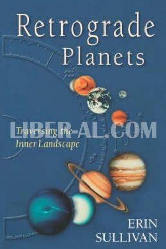 Retrograde Planets: Traversing the Inner Landscape (Revised)