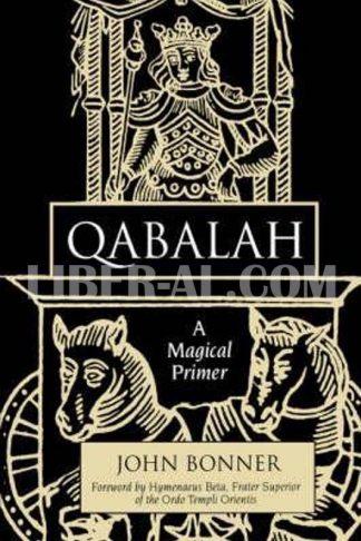Qabalah: A Magical Primer