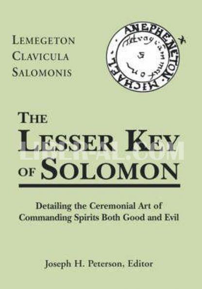 Lesser Key of Solomon: Lemegeton Clavicula Salomonis