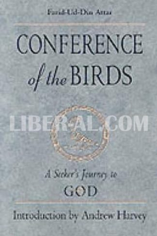 Conference of the Birds: A Seeker's Journey to God (Revised)