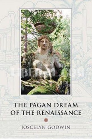 Pagan Dream of the Renaissance