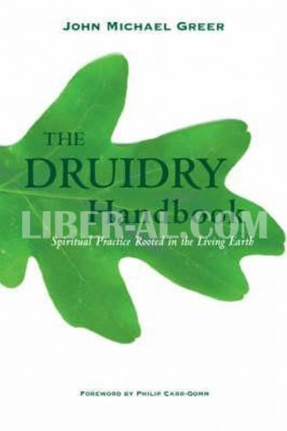 Druidry Handbook: Spiritual Practice Rooted in the Living Earth
