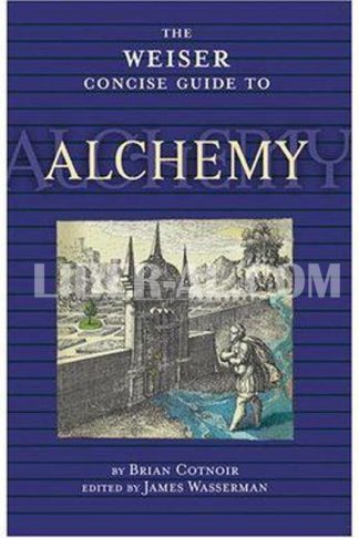 Weiser Concise Guide to Alchemy