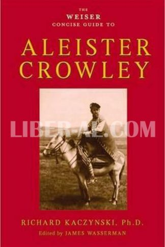 Weiser Concise Guide to Aleister Crowley