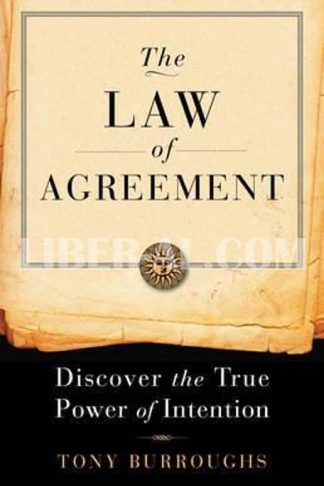 Law of Agreement: Discover the True Power of Intention
