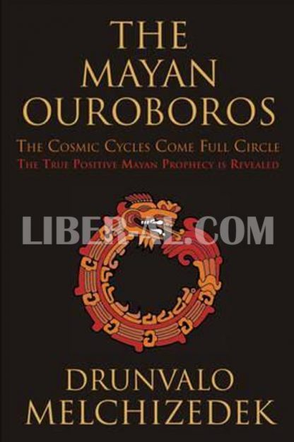 Mayan Ouroboros: The Cosmic Cycles Come Full Circle