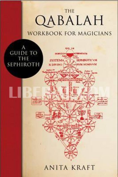 Qabalah Workbook for Magicians: A Guide to the Sephiroth