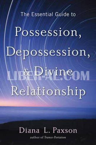 Essential Guide to Possession, Depossession, and Divine Relationships