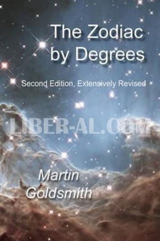 Zodiac by Degrees: Second Edition, Extensively Revised (Second Edition, Revised)