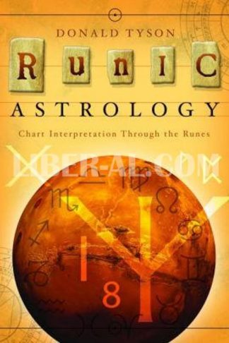 Runic Astrology: Chart Interpretation Through the Runes
