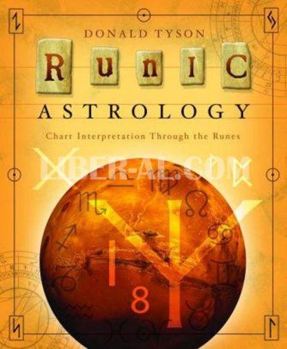 Runic Astrology: Chart Interpretation Through the Runes
