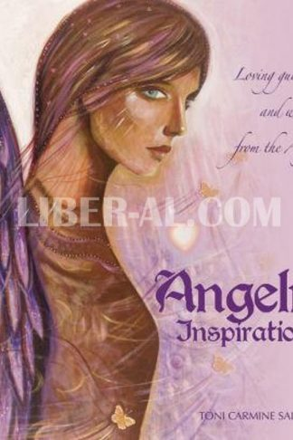 Angelic Inspirations: Loving Guidance and Wisdom from the Angels