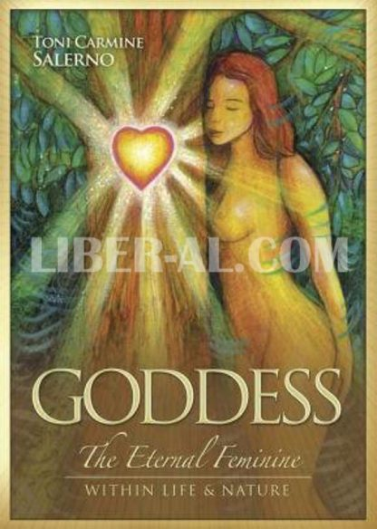 Goddess: The Eternal Feminine Within Life and Nature