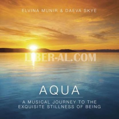 Aqua: A Musical Journey to the Exquisite Stillness of Being