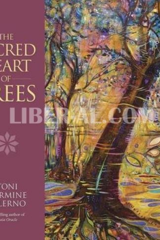 The Sacred Heart of Trees