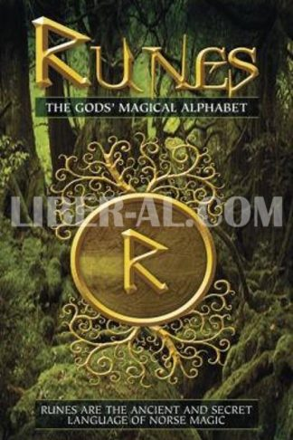 Runes: The Gods' Magical Alphabet Book