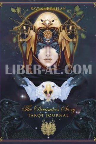 The Dreamer's Story Journal: Tarot Journal