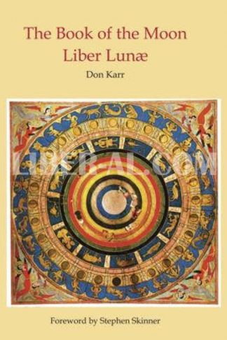 The Book of the Moon: Liber Lunae