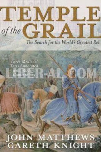 Temple of the Grail: The Search for the World's Greatest Relic
