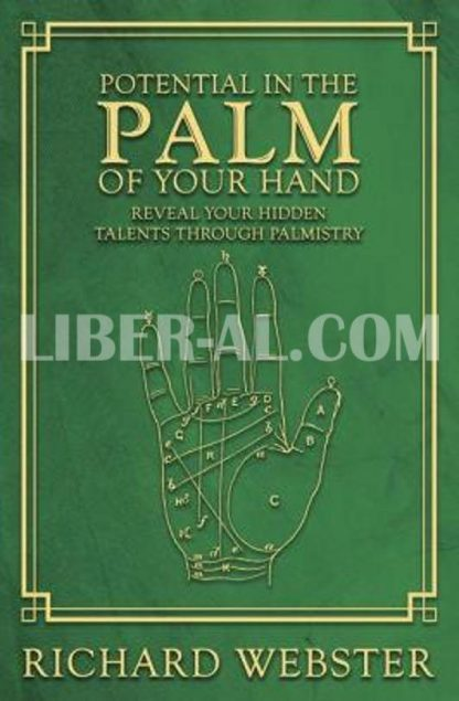 Potential in the Palm of Your Hand: Reveal Your Hidden Talents Through Palmistry