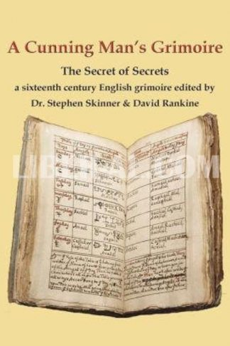 A Cunning Man's Grimoire: The Secret of Secrets