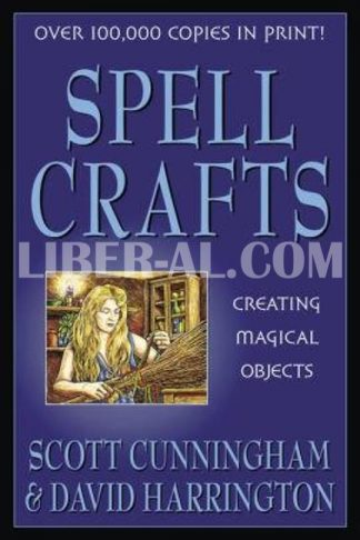 Spell Crafts: Creating Magical Objects (Revised)