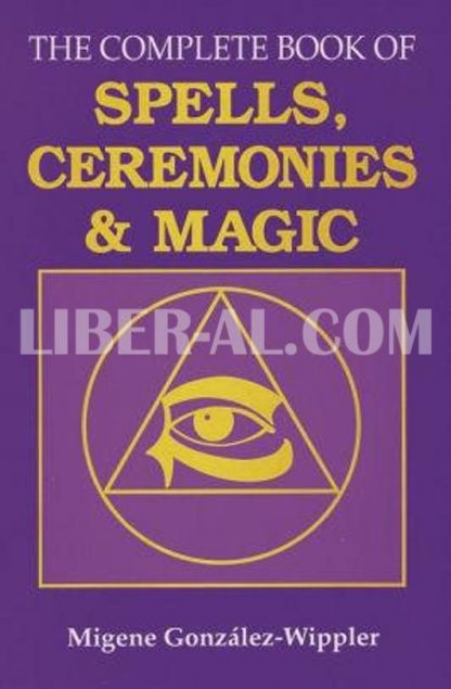 The Complete Book of Spells, Ceremonies and Magic